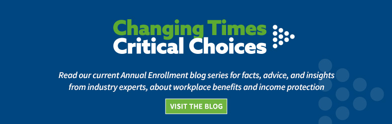 Changing Times, Critical Choices, for annual benefits enrollment